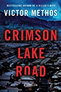 Crimson Lake Road by Victor Methos