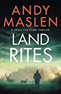 Land Rites by Andy Maslen