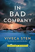 In Bad Company by Viveca Sten