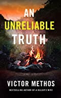 An Unreliable Truth by Victor Methos
