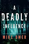 A Deadly Influence by Mike Omer