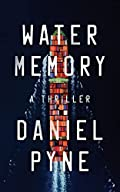 Water Memory by Daniel Pyne