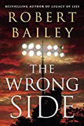 The Wrong Side by Robert Bailey