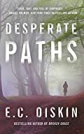 Desperate Paths by E. C. Diskin