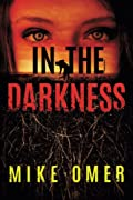 In the Darkness by Mike Omer