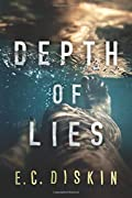 Depth of Lies by E. C. Diskin