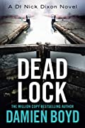 Dead Lock by Damien Boyd
