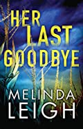 Her Last Goodbye by Melinda Leigh
