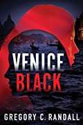 Venice Black by Gregory C. Randall