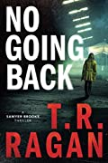 No Going Back by T. R. Ragan