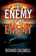 The Enemy of My Enemy by Richard Caldwell