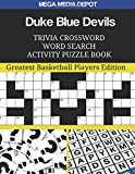 Duke Blue Devils Trivia Crossword Word Search Activity Puzzle Book: Greatest Basketball Players Edition, Depot, Mega Media