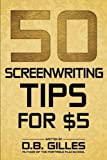 50 Screenwriting Tips For $5 cover