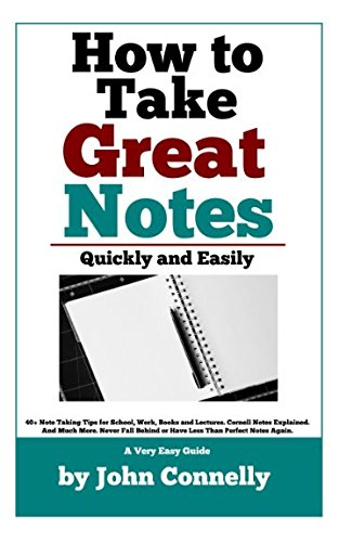 Cover Art How to Take Great Notes Quickly and Easily: a Very Easy Guide