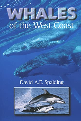 Whales of the West Coast, Spalding, David A.E.