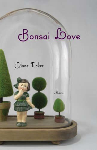 Bonsai Love, Tucker, Diane L.