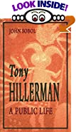 Tony Hillerman: A Public Life by  John Sobol (Paperback - December 1994) 