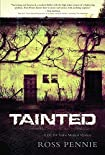 Tainted by Ross Pennie