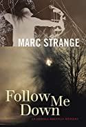 Follow Me Down by Marc Strange