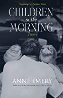 Children in the Morning by Anne Emery
