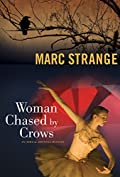 Woman Chased by Crows by Marc Strange