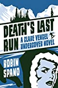 Death's Last Run by Robin Spano