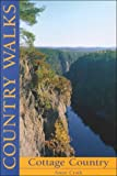 Cottage Walks: Cottage Country