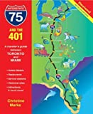 Interstate 75 And The 401: A Travelers Guide Between Toronto And Miami