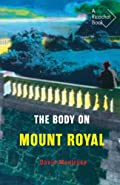 The Body on Mount Royal by David Montrose