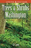 Trees and Shrubs of Washington, Lyons, C. P.