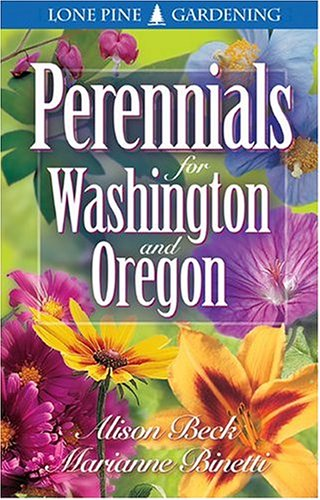Perennials for Washington and Oregon, Binetti, Marianne