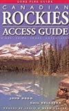 Canada Hiking: Canadian Rockies Access Guide (4th Ed)