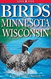 Birds of Minnesota and Wisconsin