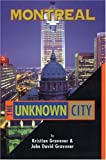 Montreal: The Unknown City