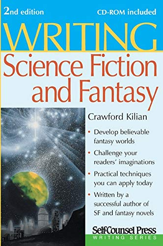 Writing Science Fiction & Fantasy (Writing Series) - Crawford Kilian