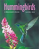 Hummingbirds: A Beginner's Guide