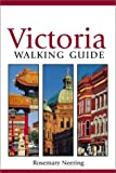 The New Victoria Walking Guide