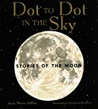Dot to Dot in the Sky, Stories of the Moon