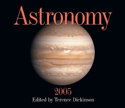 Astronomy 2005 Calendar by Terence Dickinson