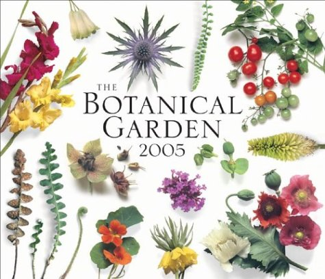 The Botanical Garden 2005 Calendar by Roger Phillips, Martyn Rix