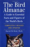 The Bird Almanac: A Guide to Essential Facts and Figures of the World's Birds by David M. Bird, David Michael Bird (Paperback)