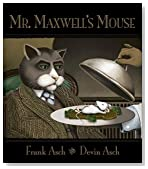 Mr. Maxwell's Mouse