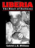 Click here to buy Liberia: The Heart of Darkness