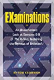 EXaminations: An Unauthorized Look at Seasons 6-9 of