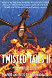 TWISTED TAILS II: The Complete Edition