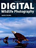 Digital Wildlife Photography by David Tipling