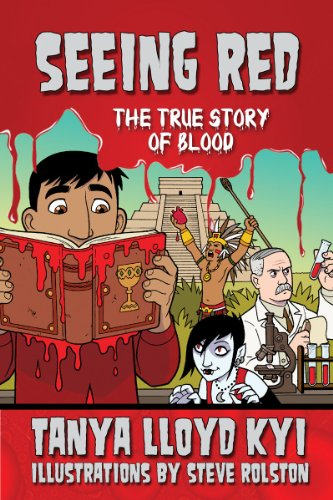 Seeing Red: The True Story of Blood cover