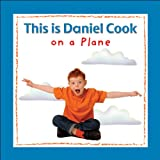 This is Daniel Cook on a plane