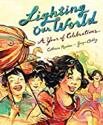 Lighting Our World With a Year of Celebrations by Lighting Our World With a Year of Celebrations