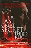The Last Great Secret of the Third Reich